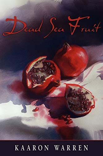 Dead Sea Fruit (Paperback or Softback): Warren, Kaaron