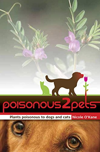 9780980634808: Poisonous to Pets: Plants Poisonous to Dogs and Cats
