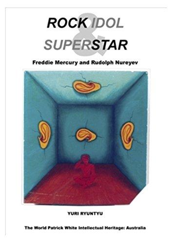 9780980644609: Rock Idol & Superstar: Freddie Mercury and Rudolf Nureyev