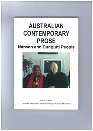 9780980644630: Australian Contemporary Prose : Narwan and Dungutti People