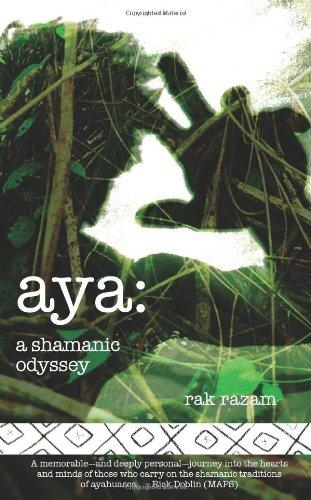 Aya: a shamanic Odyssey: Razam, Rak R