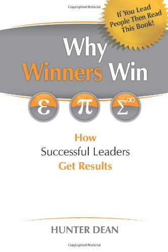 9780980652703: Why Winners Win: How Successful Managers Get Results