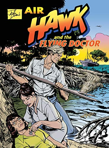 9780980653533: John Dixon's Air Hawk and the Flying Doctor