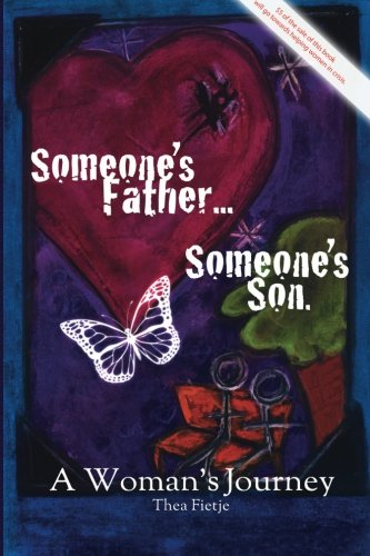 9780980654103: Someone's Father Someone's Son: A Woman's Journey