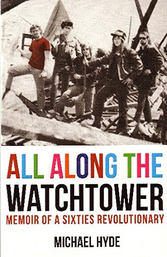 All Along the Watchtower (Paperback): Michael Hyde