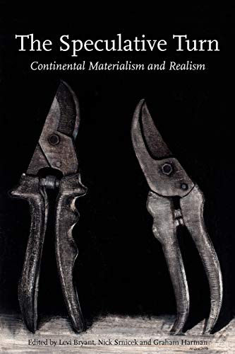 9780980668346: The Speculative Turn: Continental Materialism and Realism