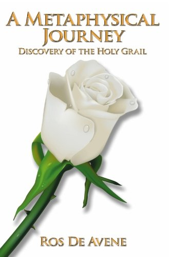 9780980670004: A Metaphysical Journey: Discovery of the Holy Grail