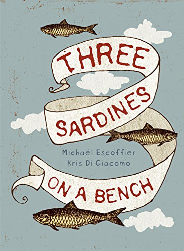 9780980671124: Three Sardines on a Bench