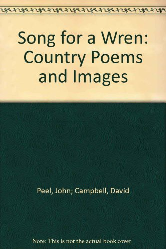 9780980687804: Song for a Wren: Country Poems and Images