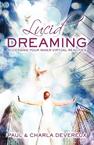 9780980711158: Lucid Dreaming: Accessing Your Inner Virtual Realities