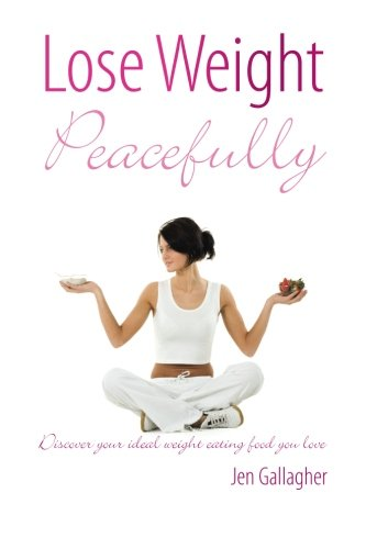 9780980711707: Lose Weight Peacefully