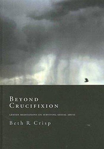 Beyond Crucifixion (Paperback): Beth R. Crisp