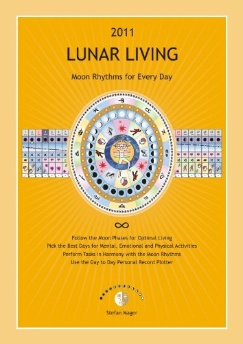 9780980713466: 2011 Lunar Living - Moon Rhythms for Every Day