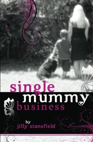 9780980722918: Single Mummy Business