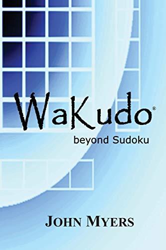 9780980745917: WaKudo beyond Sudoku