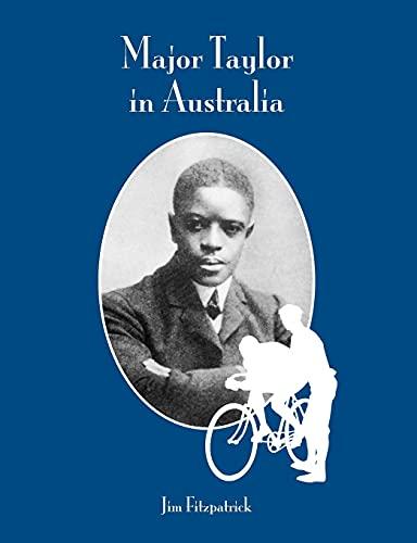 Major Taylor in Australia: Fitzpatrick, Jim