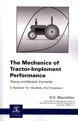 9780980759419: Mechanics of Tractor-Implement Performance: Theory and Worked Examples, A Textbook for Students and Engineers