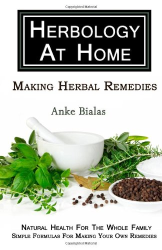 9780980766806: Making Herbal Remedies (Herbology At Home)