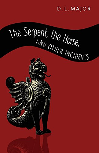 9780980770643: The Serpent, the Horse, and other incidents