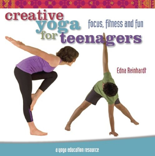 9780980778601: CREATIVE YOGA FOR TEENAGERS: Focus, Fitness and Fun (q)