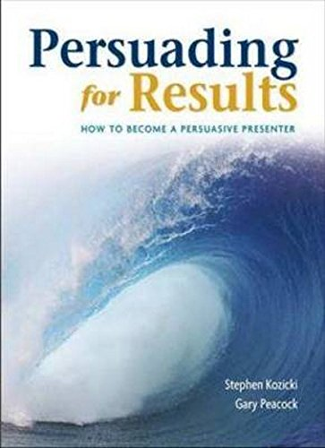 9780980778809: Persuading For Results: How to become a persuasive presenter