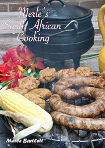 9780980796001: Merle's South African Cooking (Merle's South African Cooking)