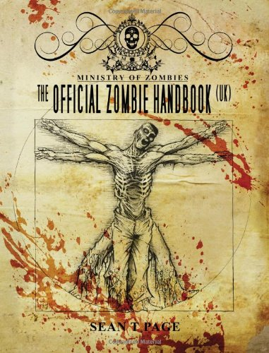 The Official Zombie Handbook- The Ministry of Zombies: Sean T Page