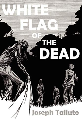 9780980799651: White Flag of the Dead: Zombie Survival Series