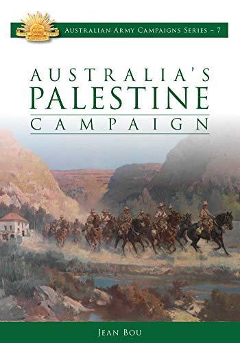 9780980810004: Australia's Palestine Campaign: 1916-18 (Australian Army Campaigns Series)