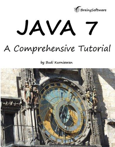 9780980839661: Java 7: A Comprehensive Tutorial