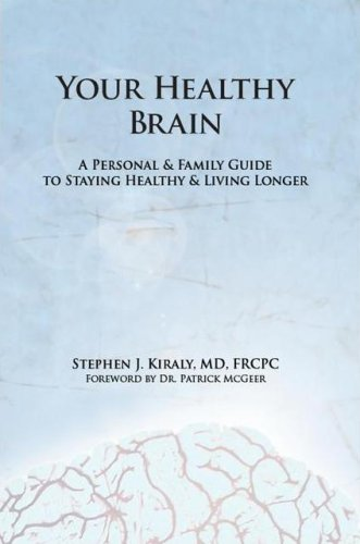 Your healthy brain: a personal & family guide to staying healthy & living longer: Dr. ...