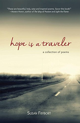9780980885972: Hope is a Traveler: A Collection of Poems