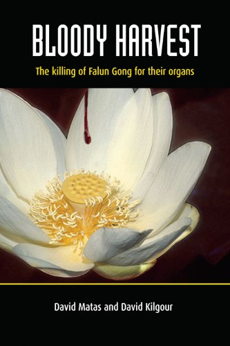 9780980887976: Bloody Harvest: The Killing of Falun Gong for Their Organs