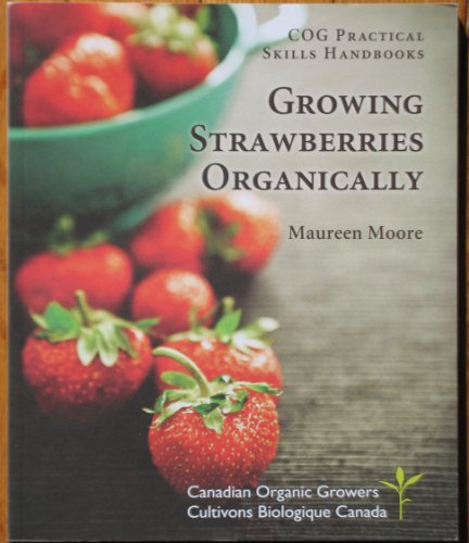 9780980898736: Growing Strawberries Organically