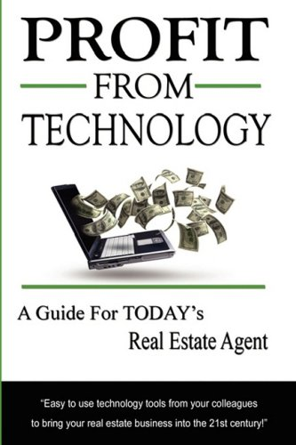 9780980907759: Profit From Technology: A Guide for Today's Real Estate Agent