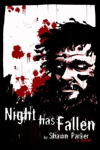 Night Has Fallen: Shawn Parker