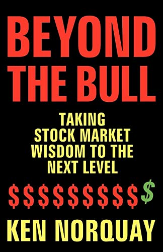 9780980923186: Beyond the Bull: Taking Stock Market Wisdom to a New Level