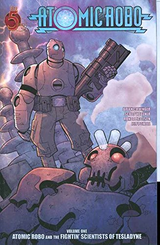 9780980930207: Atomic Robo Volume 1: Atomic Robo & the Fightin Scientists of Tesladyne TP: Atomic Robo and the Fightin' Scientists of Tesladyne v. 1