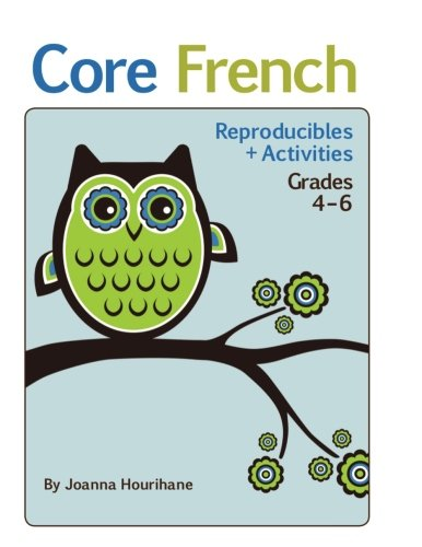 9780980951400: Core French: Reproducibles and Activities: Grades 4 to 6