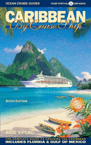 9780980957334: Caribbean By Cruise Ship: The Complete Guide To Cruising The Caribbean, 6th Edition