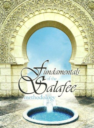 9780980963526: Fundamentals of the Salafee Methodolgy