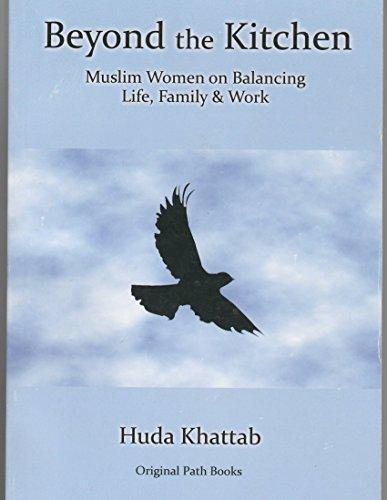 Beyond the Kitchen Muslim Women O: Huda Khattab