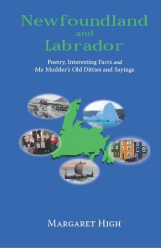 9780980982626: Newfoundland and Labrador Poetry,Interesting Facts and Me Mudder's Old Ditties and sayings (Volume 1)