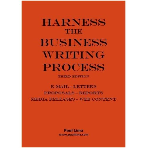 9780980986921: Harness the Business Writing Process