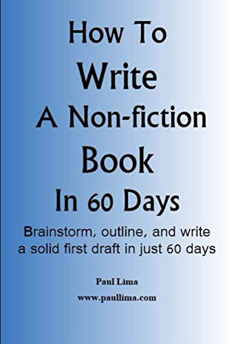 9780980986938: How to Write a Non-Fiction Book in 60 Days