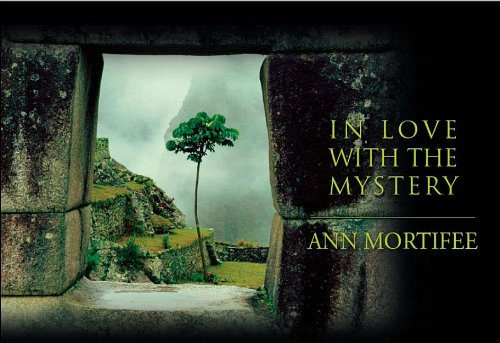 In Love with the Mystery: Mortifee, Ann