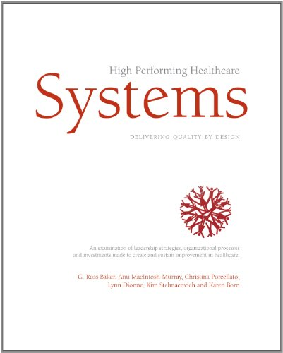 9780981008905: High Performing Healthcare Systems