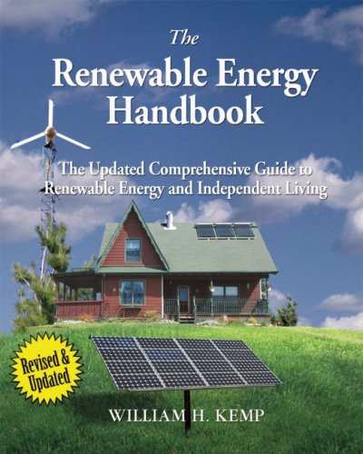 9780981013213: The Renewable Energy Handbook: The Updated Comprehensive Guide to Renewable Energy and Independent Living