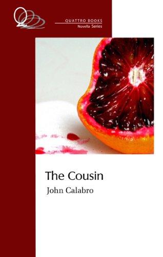 9780981018638: The Cousin (Quattro Books Novella)