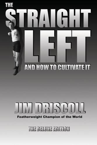 9780981020204: The Straight Left and How to Cultivate It